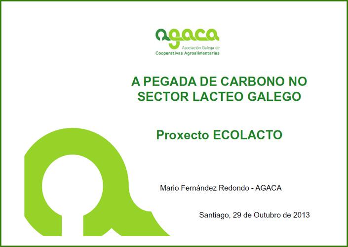 Pegada de Carbono no Sector Lácteo. ECOLACTO, 2013