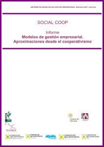 SOCIAL COOP Modelos de Gestión Empresarial. Aproximaciones desde el cooperativismo. 2011