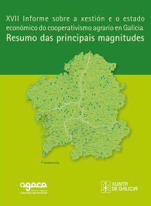 XVII Informe sobre a xestión e o estado económico do cooperativismo agrario en Galicia - Resumo das magnitudes