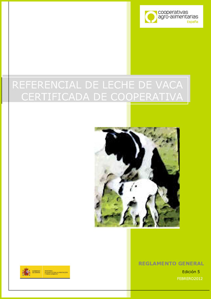 Referencial de leche de vaca certificada de cooperativa - Reglamento