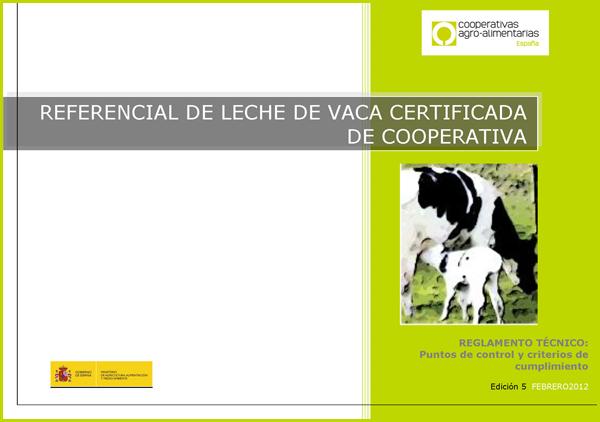 Reglamento técnico - Referencial leche de vaca certificada de cooperativa